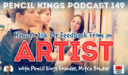 PK 149: How to ask for Feedback From an Artist. Interview With Pencil Kings Founder, Mitch Bowler