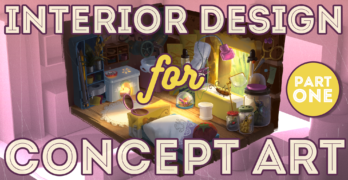 Interior Design for Concept Art Pt1 – Learn how to Create an Awesome Interior Scene
