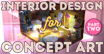 Interior Design For Concept Art Pt2 – Learn how to Use 3D Software for Awesome Interiors