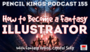 PK 155: How to Become a Fantasy Illustrator. Interview With Fantasy Artist, Crystal Sully.