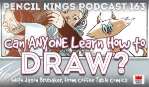 pk_163_how-to-draw-pencil-kings-podcast 3 pk 163 how to draw pencil kings podcast