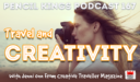 PK 167: Travel and Creativity. Interview with Jenni Onn From Creative Traveller Magazine.