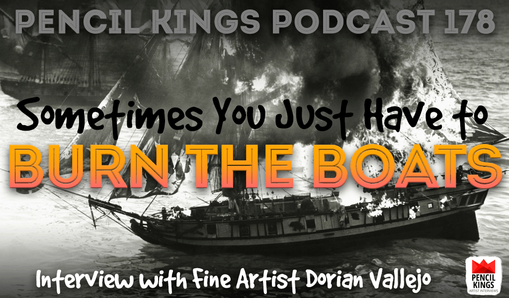 PK 178: Sometimes You Need to Burn the Boats – Interview With Dorian Vallejo 2 PK Podcast 178 Dorian Vallejo