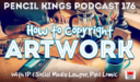PK 176: How to Copyright Artwork – Interview With IP and Social Media Lawyer, Paul Lomic
