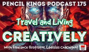 pk_175_travel-and-living-creatively-pencil-kings-podcast 3 pk 175 travel and living creatively pencil kings podcast