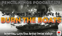 PK 178: Sometimes You Need to Burn the Boats – Interview With Dorian Vallejo