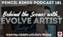 PK 181: Evolve Artist Update and Review… 2 Years After the Original Idea