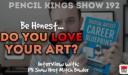PK 192: Do you Love your art?