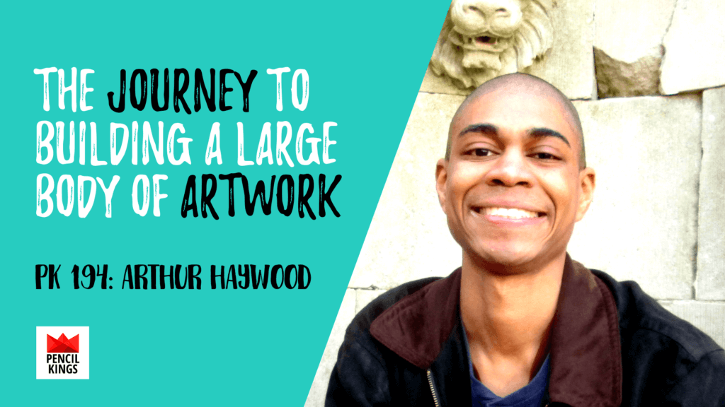 PK 194: The Journey to Building a Large Body of Artwork 1 194 Arthur Haywood1
