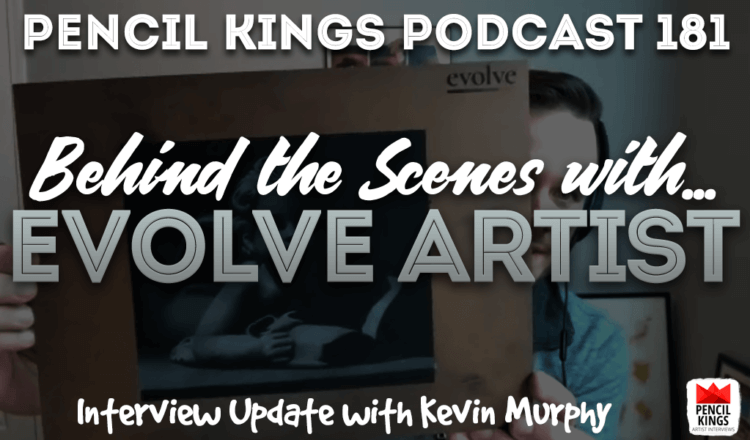PK 181: Evolve Artist Update and Review… 2 Years After the Original Idea 10 PK Podcast 181 Evolve Artist Update 750x440 1