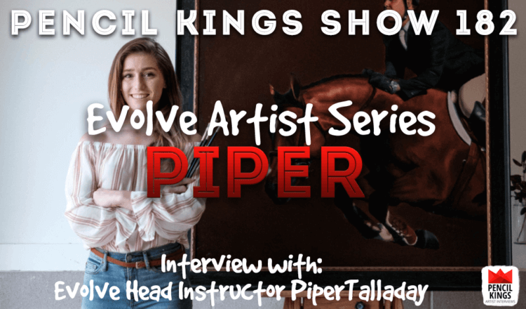 PK 182: Evolve Artist Head Instructor – Piper Talladay 2 PK Podcast 182 Evolve Piper Talladay 750x440 1