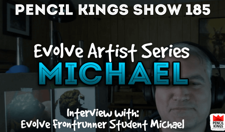 PK 185: What it really takes to make great art with Michael from Evolve 2 PK Podcast 184 Evolve Michael 750x440 1