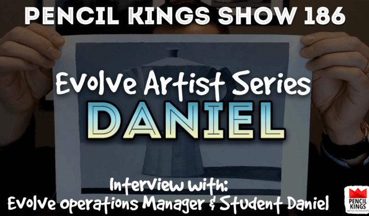 PK 186: Learning Realistic Oil Painting with Daniel Gonske 2 PK Podcast 186 Evolve Daniel 750x440 1