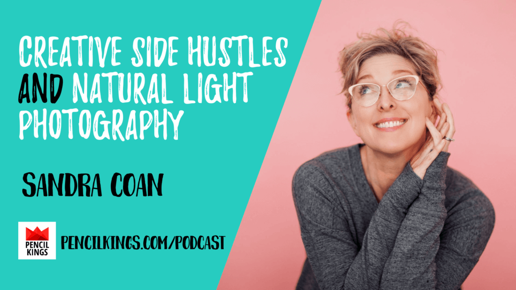 PK 201: Creative Side Hustles and Natural Light Photography with Sandra Coan, Founder of Sandra Coan Photography 2 PK Podcast Sandra Coan 1920x1080 min