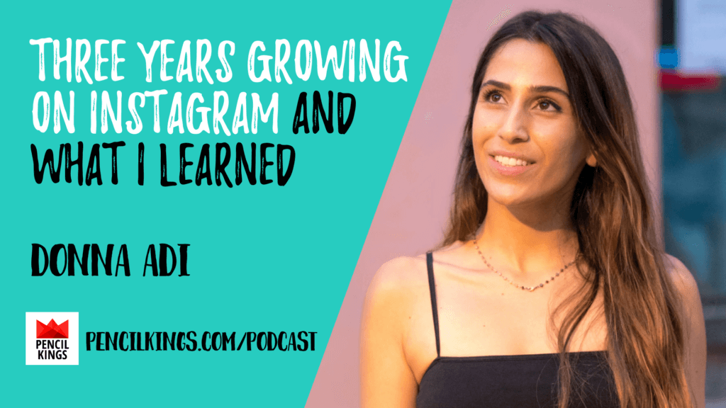 PK 209: Three Years Growing on Instagram & What I Learned 21 PK 209 Donna Adi 1920x1080 1