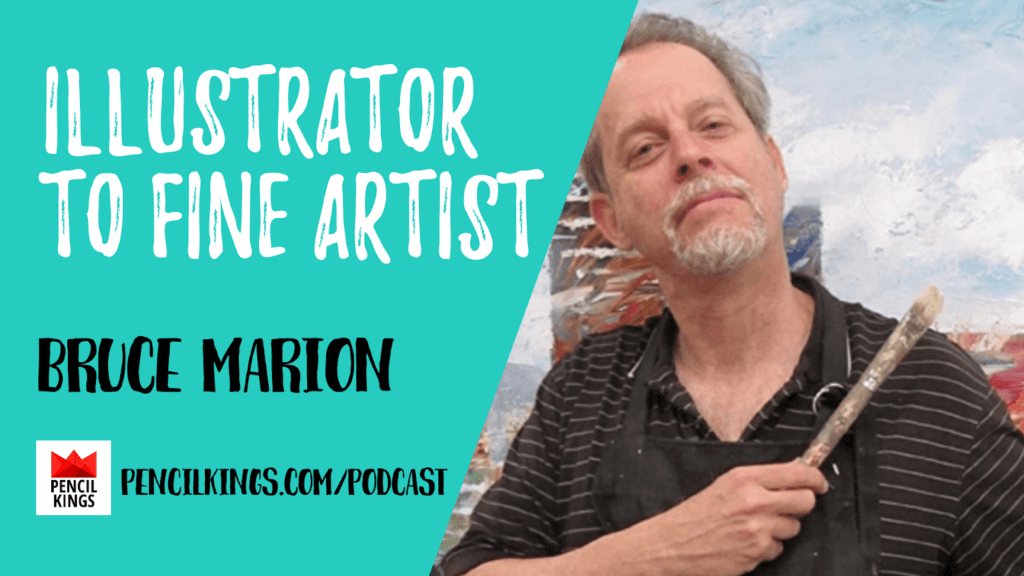 PK 217: From Illustrator to Fine Artist 2 Mitch Bowler Bruce Marion 01 1920x1080