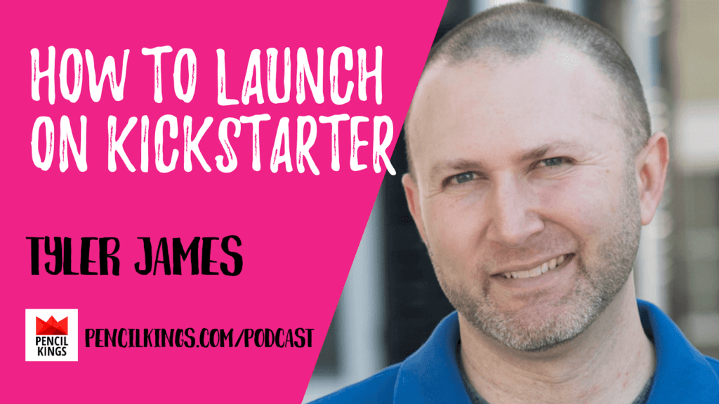 PK 222: How to Launch on Kickstarter 3 Tyler James 1920x1080 1