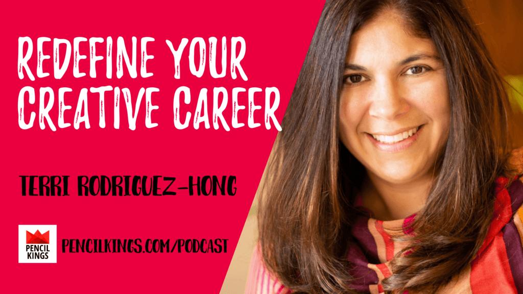 PK 233: Redefine Your Creative Career 1 Terri Rodriguez Hong 1920x1080 1